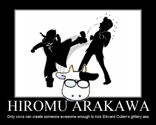 Traduzindo: Somente vacas podem criar alguém incrível o suficiente para chutar o traseiro brilhante de Edward Cullen.